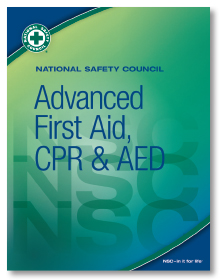 NSC Advanced FA, CPR and AED Student Textbook