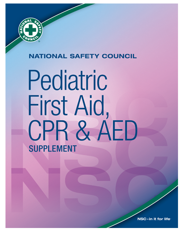 NSC Pediatric First Aid, CPR & AED Plus Supplement
