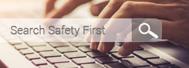 Safety First Blog Search
