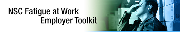 Fatigue at Work Employer Toolkit