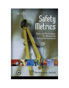 Safety Metrics: Tools and Techniques for Measuring