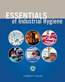 Essentials of Industrial Hygiene, 1st Edition